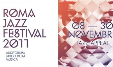 """ROMA JAZZ FESTIVAL """"JAZZ APPEAL"""" 35 ª EDIZIONE"""