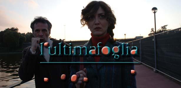 """""""L'ultimafoglia"""", ma primo film, di Leonardo Frosina"""